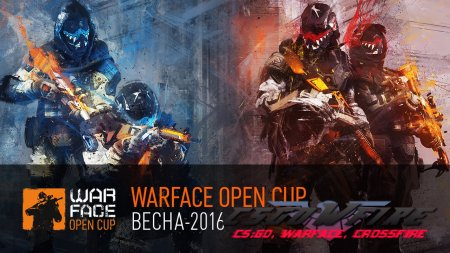 """Warface Open Cup: Весна-2016"": видеоотчет"